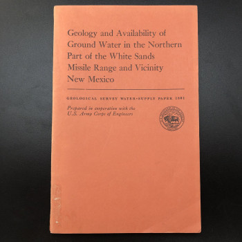 Geology and Availability of Ground Water in the Norther Part of the White Sands Missile Range - Product Image