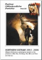 Northern Vietnam 1993 - 2006 (Belgian-Vietnamese speleological projects in the provinces of Bac Kan, Ha Giang, Hoa Binh, Lai Chau and Son La), BHB Vol. 22 Special Order - Product Image