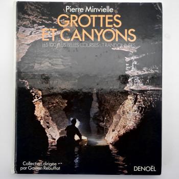 Grottes et Canyons: Les 100 plus Belles Courses et Randonnees - Product Image