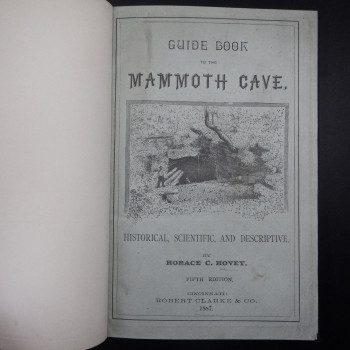 Guide Book to the Mammoth Cave  (Modern Binding) - Product Image