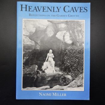 Heavenly Caves, Reflections on the Garden Grotto - Product Image