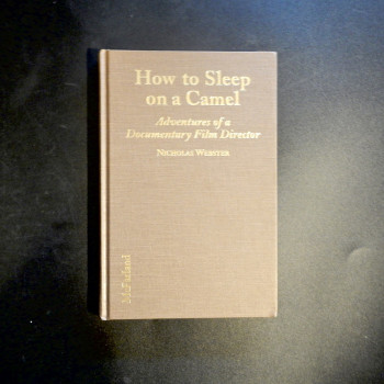 How to Sleep on a Camel; Adventures of a Documentary Film Director - Product Image
