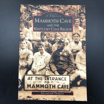 Images Of America Mammoth Cave and the Kentucky Cave Region - Product Image