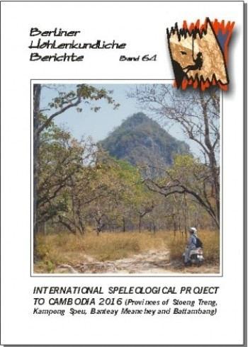 International speleological Project to Cambodia 2016 (Provinces of Stoeng Treng, Kampong Speu, Banteay Mean-chey and Battambang) BHB Volume 64 - Product Image