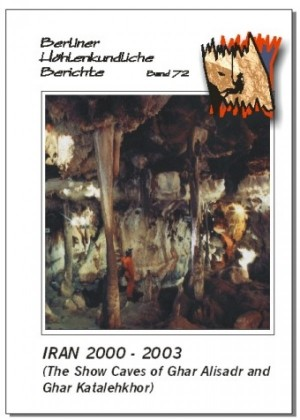 Iran 2000-2003. The Show Caves of Ghar Alisadr and Ghar Katalehkhor BHB Volume 72 - Product Image