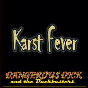 Karst Fever - Dangerous Dick and the Duckbusters - Product Image