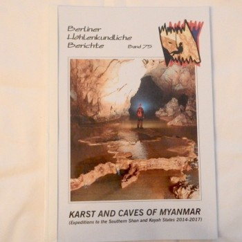 Karst and Caves of Myanmar (Expeditions to the Southern Shan and Kayah States 2014-17) BHB Volume 75 - Product Image