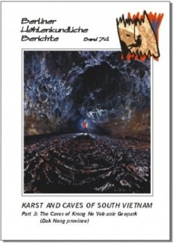 Karst and Caves of South Vietnam. Part 3: The Caves of Krong No Volcanic Geopark (Dak Nong province BHB Volume 74 - Product Image