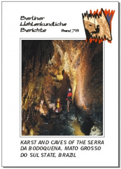 Karst and Caves of the Serra da Bodoquena, Mato Grosso do Sul State, Brazil BHB Volume 78 - Product Image