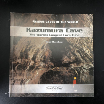 Kazumura Cave: The World's Longest Lava Tube (Pre Pub Galley) - Product Image