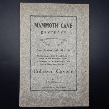 Mammoth Cave Kentucky, An Historical Sketch - Product Image