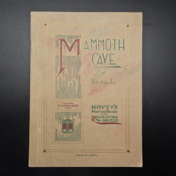 Mammoth Cave of Kentucky: Hovey's Practical Guide to the Regulation Routes - Product Image
