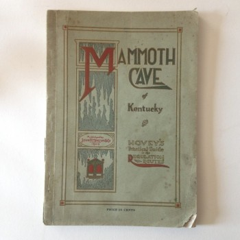 Mammoth Cave of Kentucky, Hovey's Practical Guide to the Regulation Routes (COPY 1) - Product Image