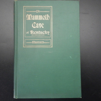 Mammoth Cave of Kentucky with an Account of Colossal Cavern, 1912 (Book Plate) - Product Image