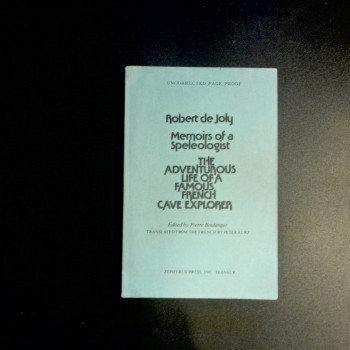 Memoirs of a Speleologist by Robert De Joly, uncorrected page proofs - Product Image