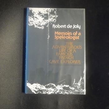 Memories of a speleologist by Robert De Joly, , 1975, Zephyrs Press - Product Image