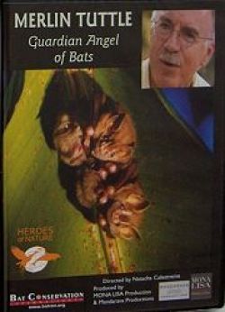Merlin Tuttle: Guardian Angel of Bats DVD - Product Image