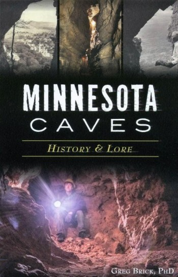 Minnesota Caves: History & Lore - Product Image