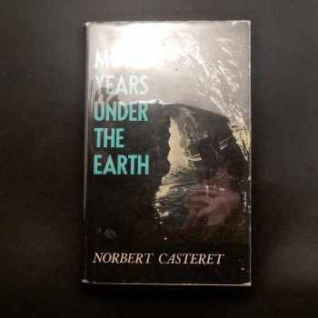 More Years Under the Earth by Norbert Casteret - Product Image