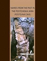 Names From The Past In Postojnska Jama (Postojna Cave) - Product Image