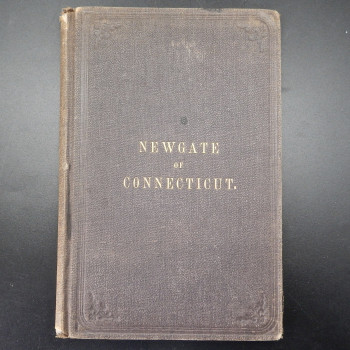 Newgate of Connecticut; Origin and Early History - Product Image