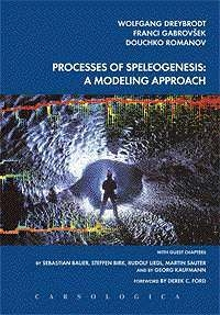 PROCESSES OF SPELEOGENESIS: A MODELING APPROACH - Product Image