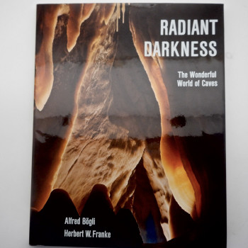 Radiant  Darkness; The Wonderful World of Caves - Product Image