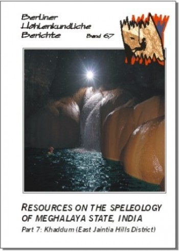 Resources on the Speleology of Meghalaya State, India. Part 7: Khaddum (East Jaintia Hills District) BHB Volume 67 - Product Image