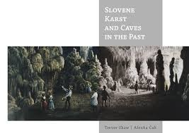Slovene Karst And Caves In The Past - Product Image