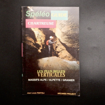 Speleo Guide Chartreuse; Les Plus Belles Verticales - Product Image