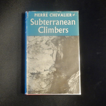 Subterranean Clombers by Pierre Chevalier, First British ed, 1951 - Product Image