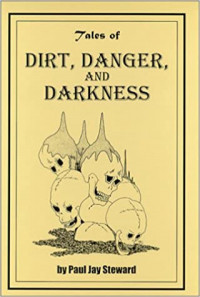 Tales Of Dirt, Danger, and Darkness - Product Image