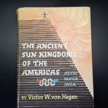 The Ancient Sun Kingdoms of the Americas - Product Image