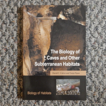The Biology Of Caves And Other Subterranean Habitats - Product Image