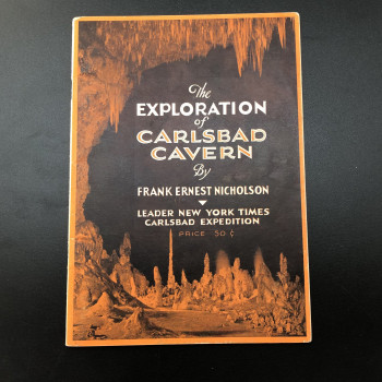 The Exploration of Carlsbad Caverns By Frank Ernest Nicholson - Product Image
