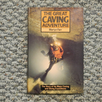 The Great Cave Adventure by Martin Farr, 1984, HB w/dj - Product Image