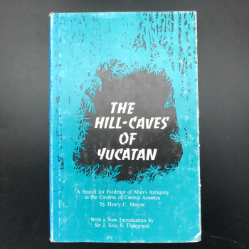 The Hill-Caves Of Yucatan HB - Product Image