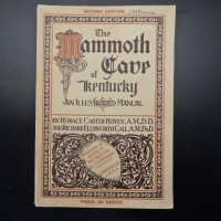 The Mammoth Cave of Kentucky An Illustrated Manual 2nd Ed. - Product Image