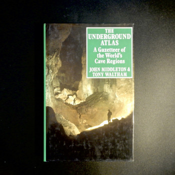 The Underground Atlas by Middleton and Waltham, 1986, British First ed - Product Image