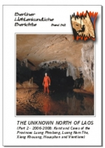 The Unknown North of Laos. Part 2 -- 2006-2008: Karst and Caves of the Provinces Luang Phrabang, Luang Nam Tha, Xieng Khouang, Houaphan and Vientiane, BHB Vol. 32 - Product Image