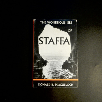 The Wonderous Isle of Staffa, by Donald B. MacCulloch, 1957 - Product Image