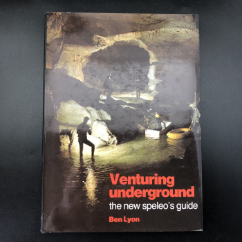 Venturing Underground; The New Speleo's Guide - Product Image