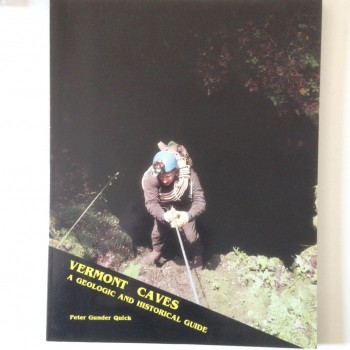 Vermont Caves A Geologic And Historical Guide - Product Image