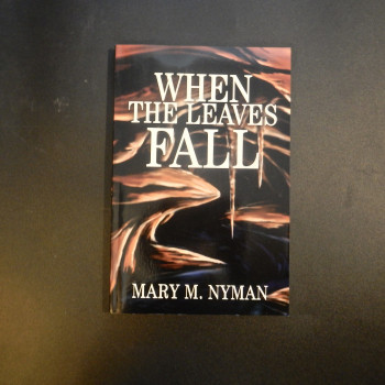 When the Leaves Fall by Mary M. Nyman, Review copy with letter from author - Product Image