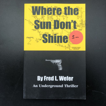 Where the Sun Don't Shine - Product Image